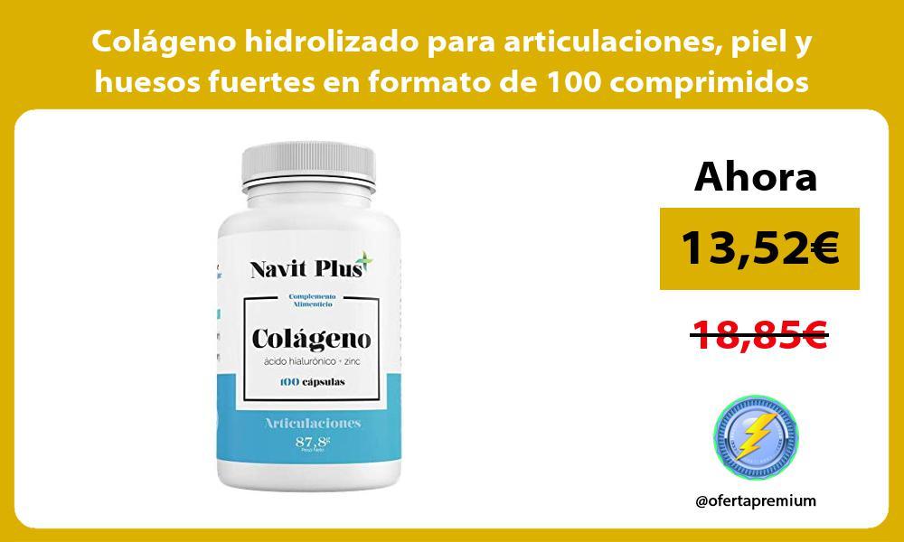 Colágeno hidrolizado para articulaciones piel y huesos fuertes en formato de 100 comprimidos