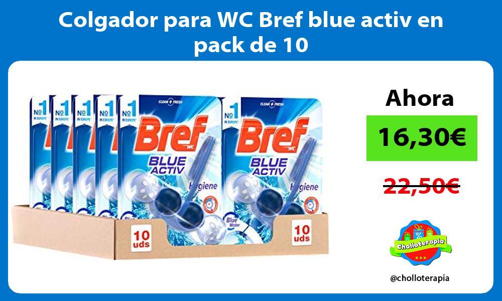 Colgador para WC Bref blue activ en pack de 10