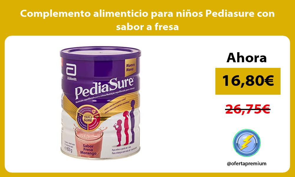 Complemento alimenticio para niños Pediasure con sabor a fresa