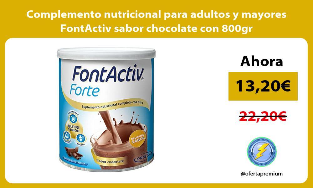 Complemento nutricional para adultos y mayores FontActiv sabor chocolate con 800gr