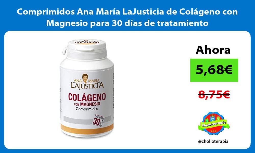 Comprimidos Ana María LaJusticia de Colágeno con Magnesio para 30 días de tratamiento