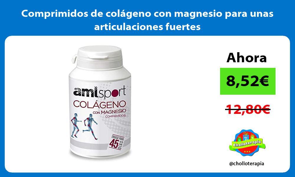 Comprimidos de colágeno con magnesio para unas articulaciones fuertes