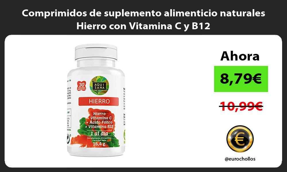 Comprimidos de suplemento alimenticio naturales Hierro con Vitamina C y B12