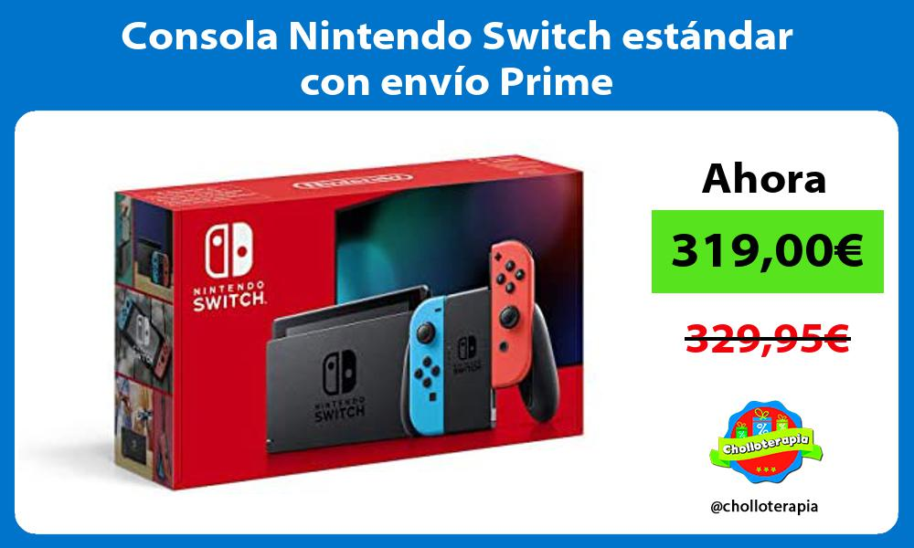 Consola Nintendo Switch estándar con envío Prime