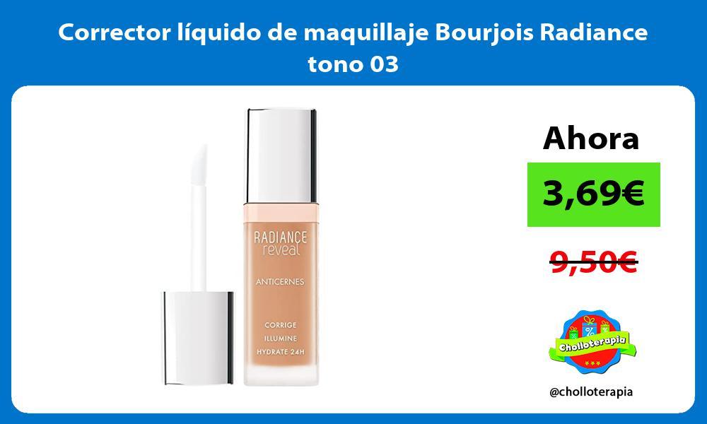 Corrector líquido de maquillaje Bourjois Radiance tono 03