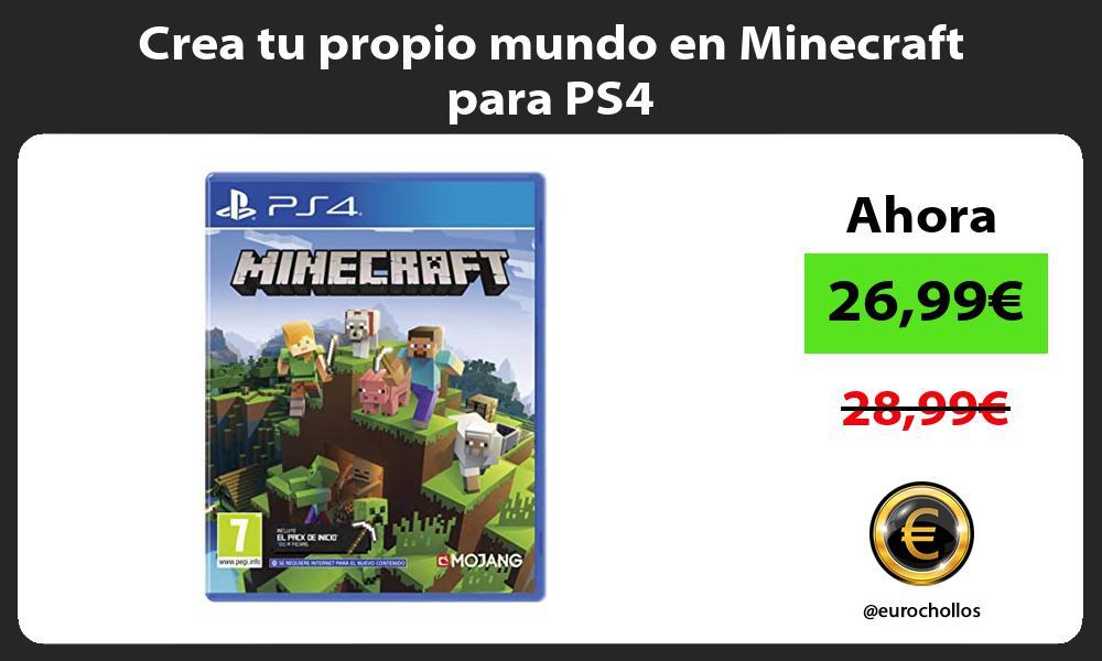 Crea tu propio mundo en Minecraft para PS4