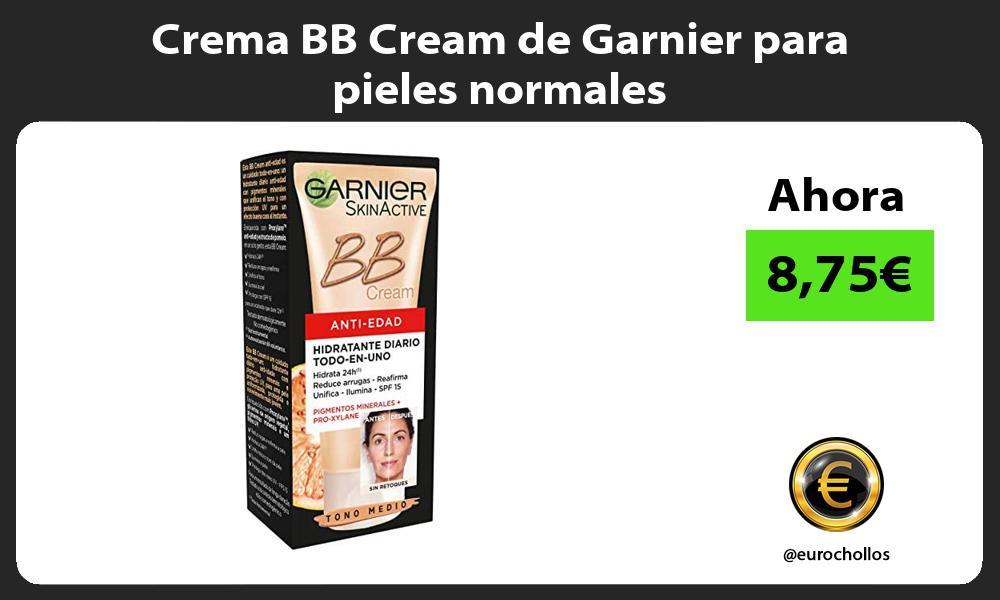 Crema BB Cream de Garnier para pieles normales