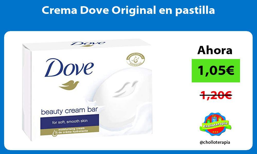 Crema Dove Original en pastilla