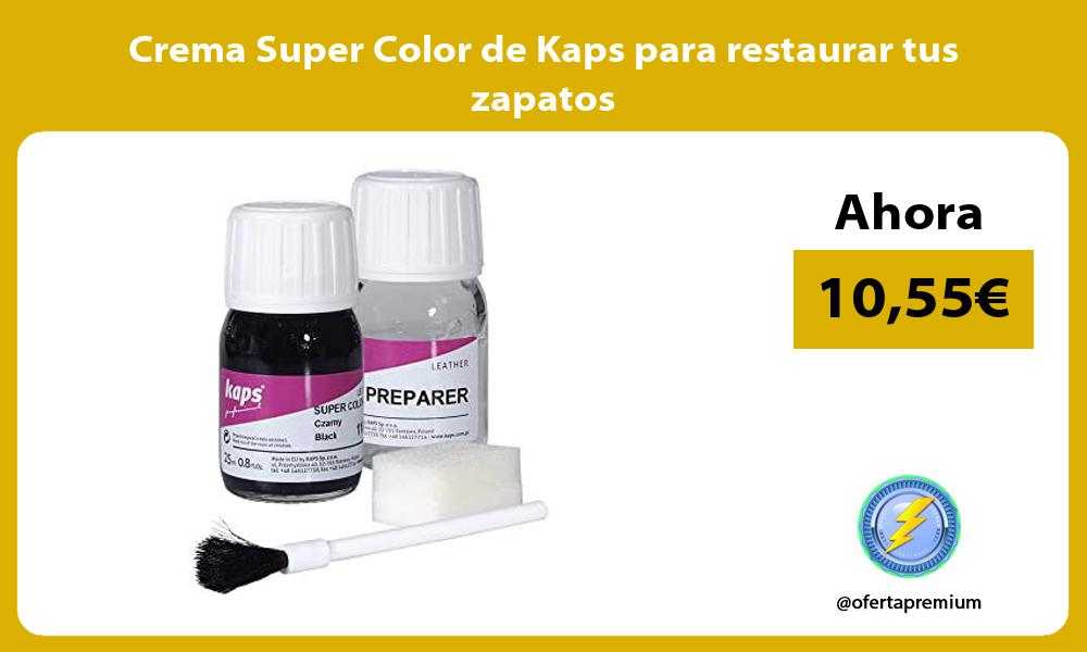 Crema Super Color de Kaps para restaurar tus zapatos