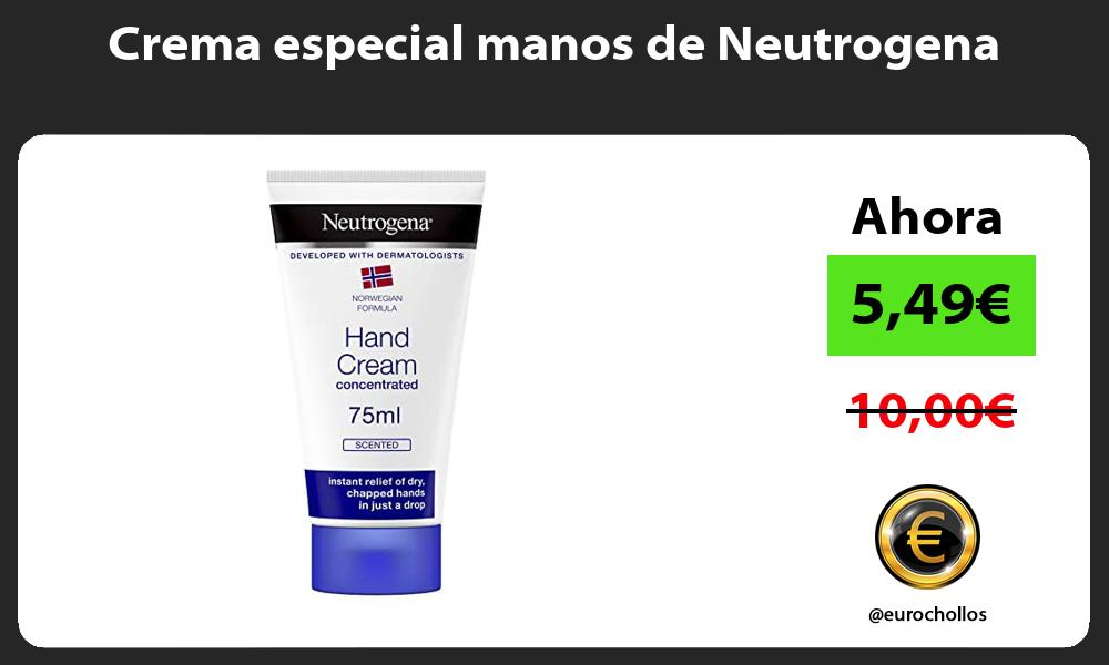 Crema especial manos de Neutrogena