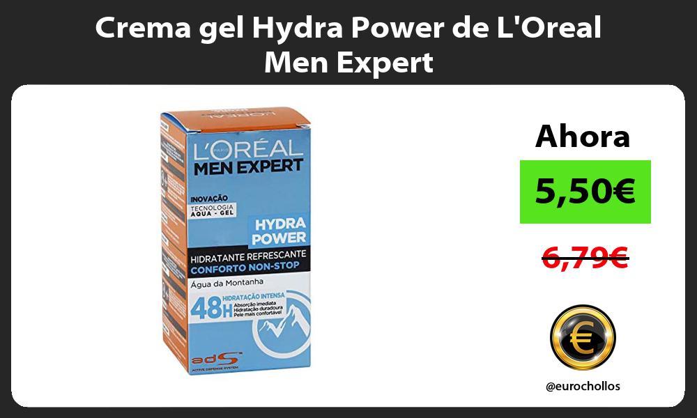 Crema gel Hydra Power de LOreal Men Expert