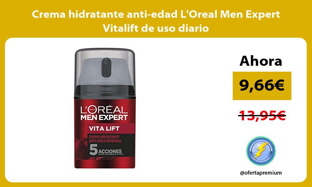 Crema hidratante anti edad LOreal Men Expert Vitalift de uso diario