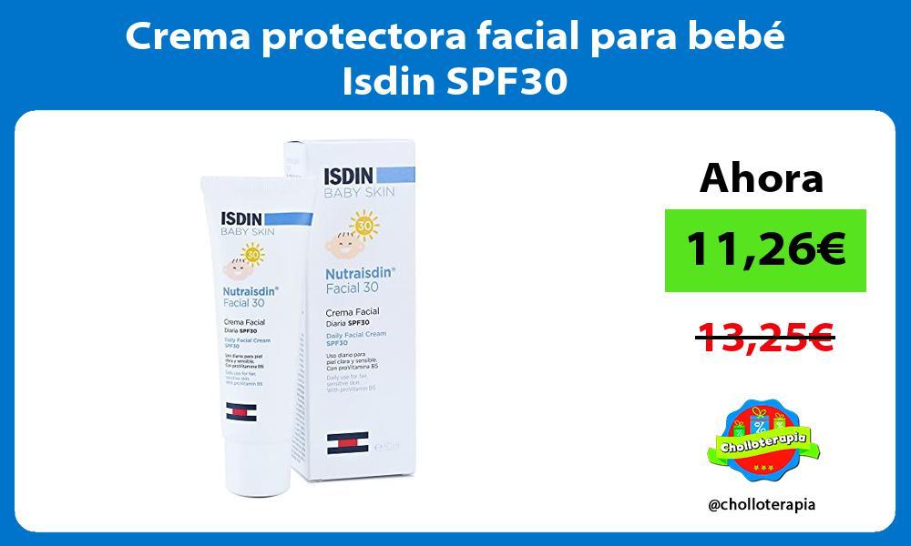 Crema protectora facial para bebé Isdin SPF30
