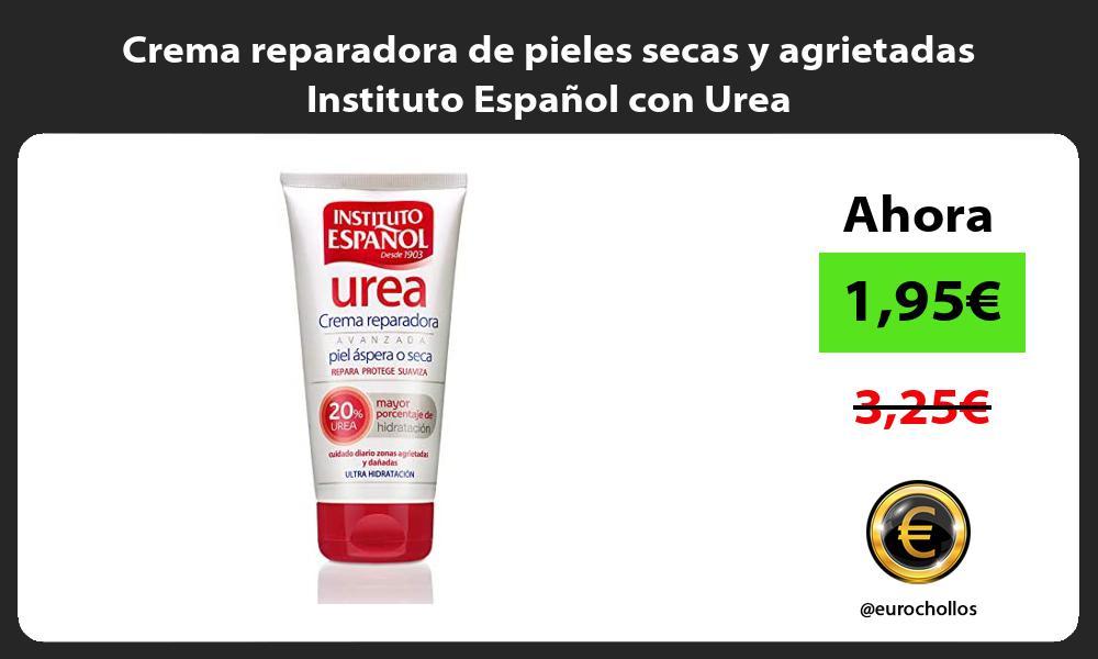 Crema reparadora de pieles secas y agrietadas Instituto Español con Urea