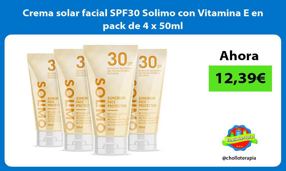 Crema solar facial SPF30 Solimo con Vitamina E en pack de 4 x 50ml