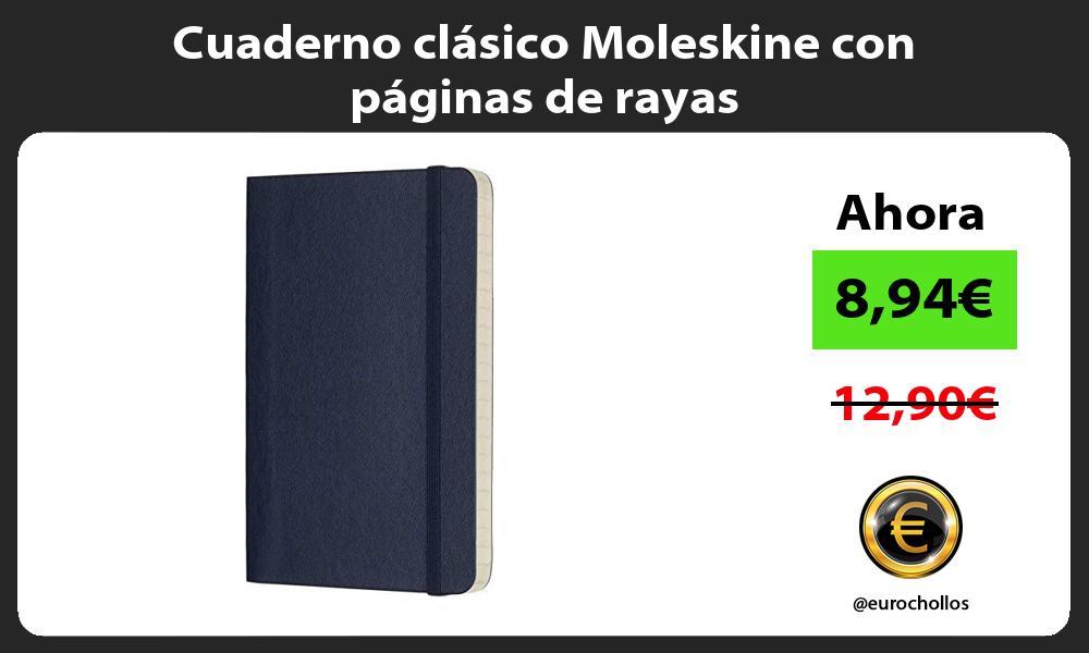 Cuaderno clásico Moleskine con páginas de rayas