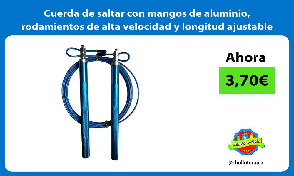 Cuerda de saltar con mangos de aluminio rodamientos de alta velocidad y longitud ajustable