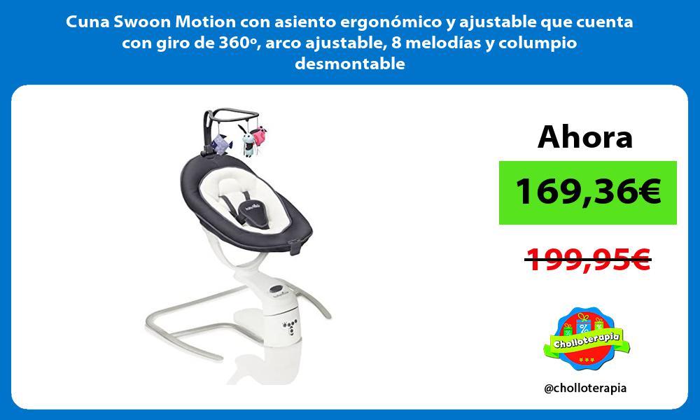 Cuna Swoon Motion con asiento ergonómico y ajustable que cuenta con giro de 360º arco ajustable 8 melodías y columpio desmontable