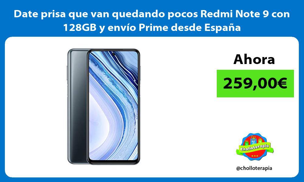 Date prisa que van quedando pocos Redmi Note 9 con 128GB y envío Prime desde España