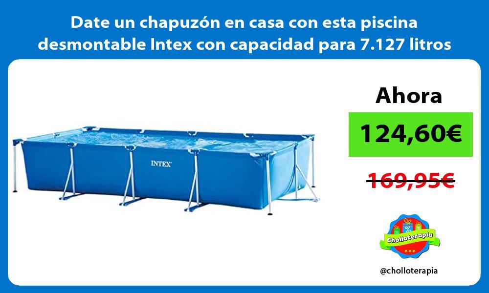 Date un chapuzón en casa con esta piscina desmontable Intex con capacidad para 7 127 litros