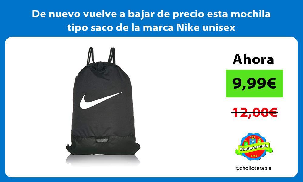 De nuevo vuelve a bajar de precio esta mochila tipo saco de la marca Nike unisex