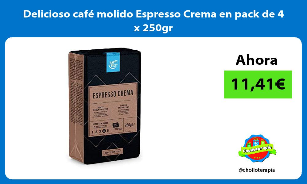 Delicioso café molido Espresso Crema en pack de 4 x 250gr