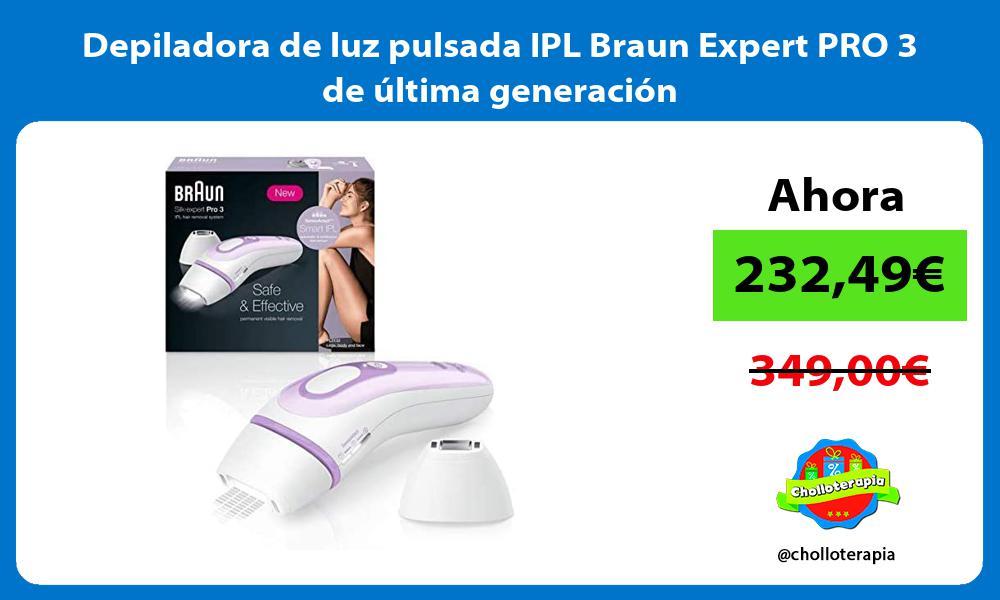 Depiladora de luz pulsada IPL Braun Expert PRO 3 de última generación