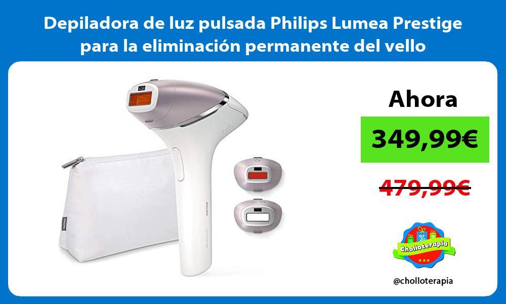 Depiladora de luz pulsada Philips Lumea Prestige para la eliminación permanente del vello