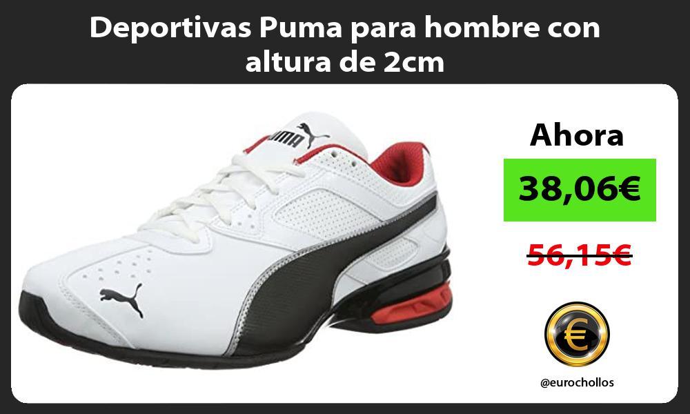 Deportivas Puma para hombre con altura de 2cm