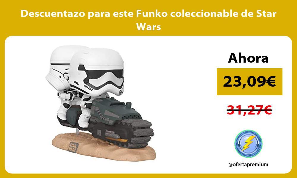 Descuentazo para este Funko coleccionable de Star Wars