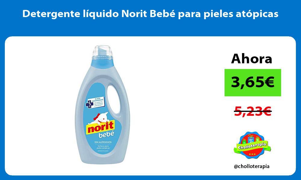 Detergente líquido Norit Bebé para pieles atópicas