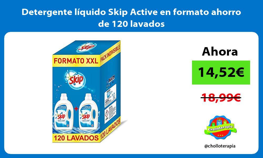 Detergente líquido Skip Active en formato ahorro de 120 lavados