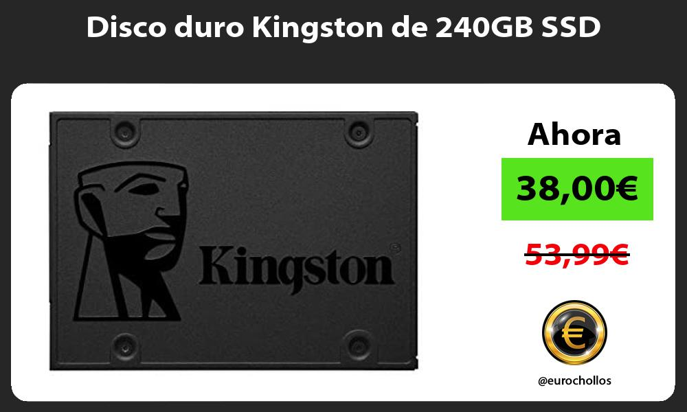 Disco duro Kingston de 240GB SSD