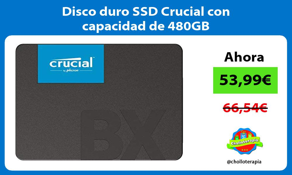 Disco duro SSD Crucial con capacidad de 480GB
