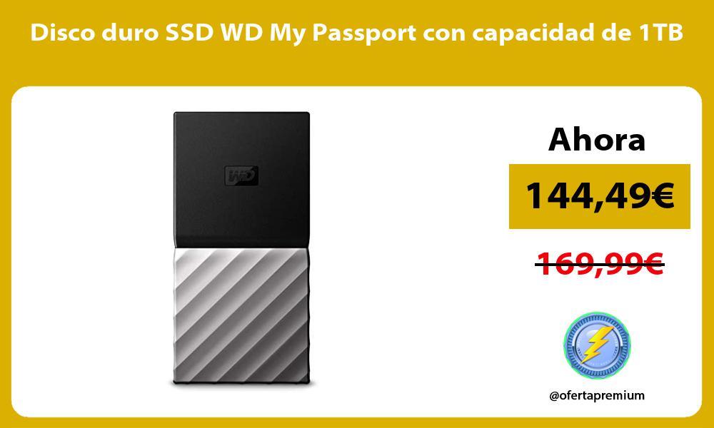 Disco duro SSD WD My Passport con capacidad de 1TB