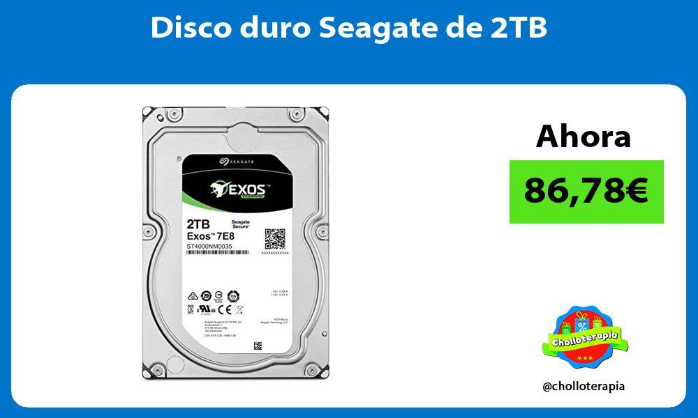 Disco duro Seagate de 2TB