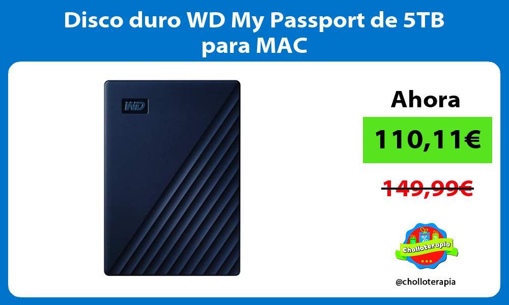 Disco duro WD My Passport de 5TB para MAC
