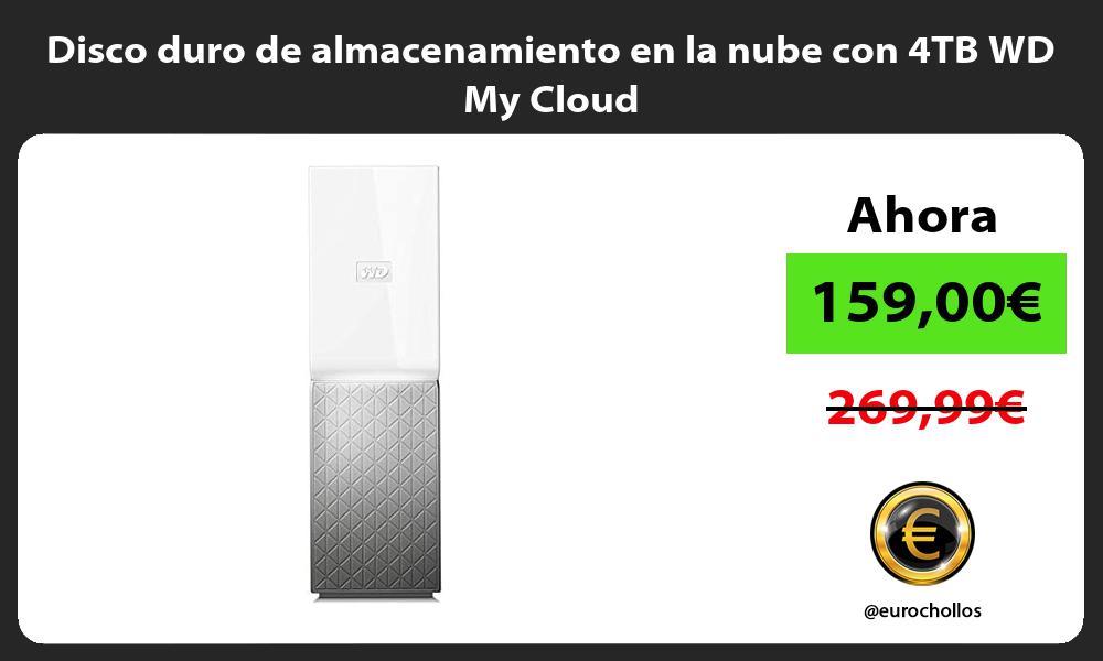 Disco duro de almacenamiento en la nube con 4TB WD My Cloud