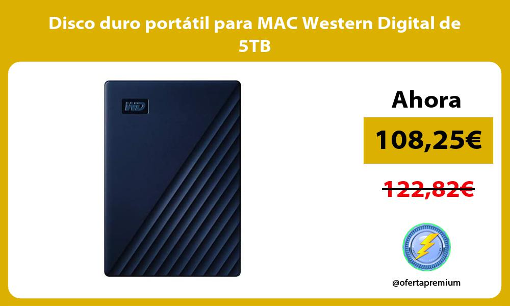 Disco duro portátil para MAC Western Digital de 5TB