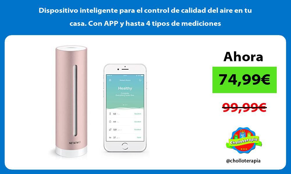Dispositivo inteligente para el control de calidad del aire en tu casa Con APP y hasta 4 tipos de mediciones