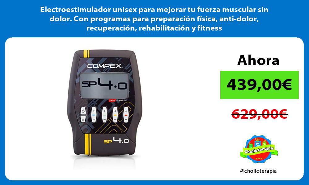 Electroestimulador unisex para mejorar tu fuerza muscular sin dolor Con programas para preparación física anti dolor recuperación rehabilitación y fitness