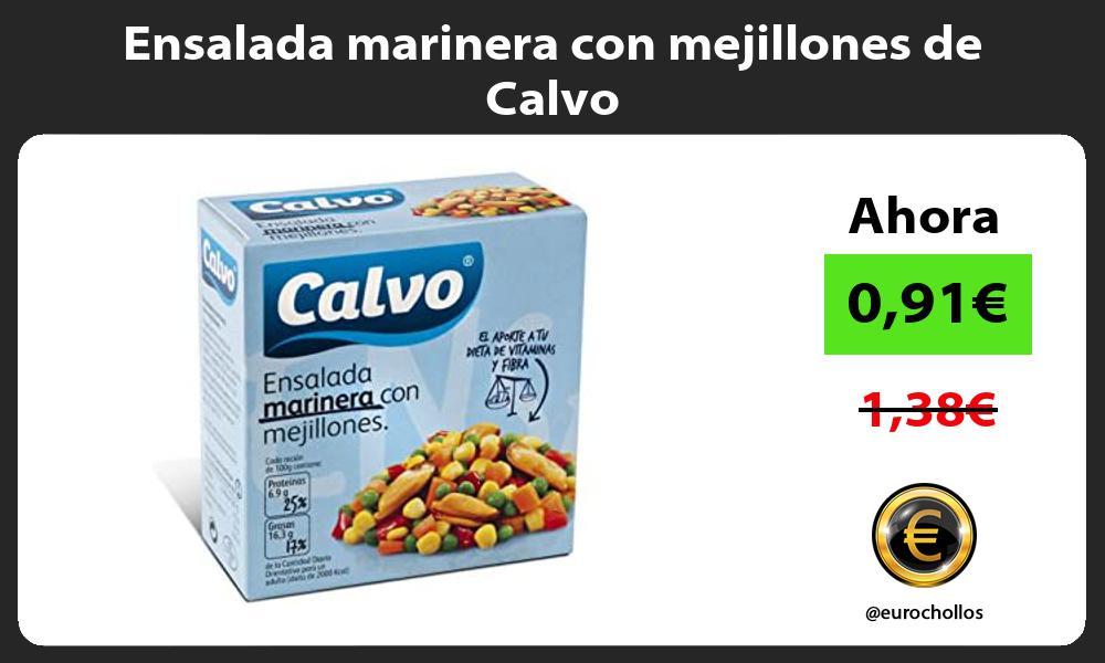 Ensalada marinera con mejillones de Calvo