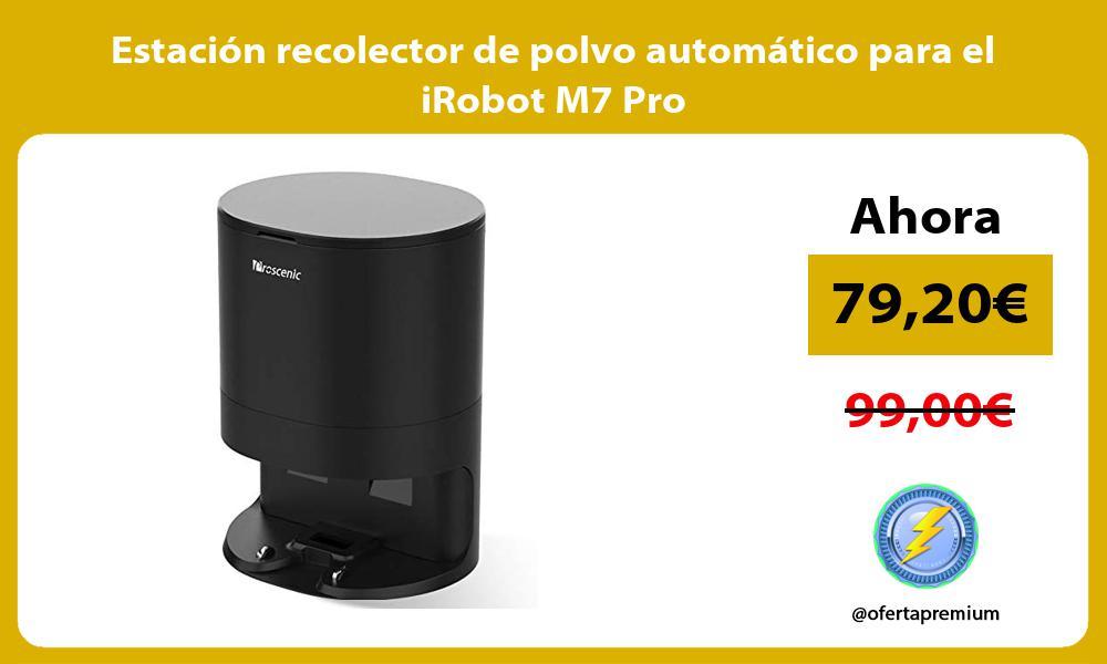 Estación recolector de polvo automático para el iRobot M7 Pro