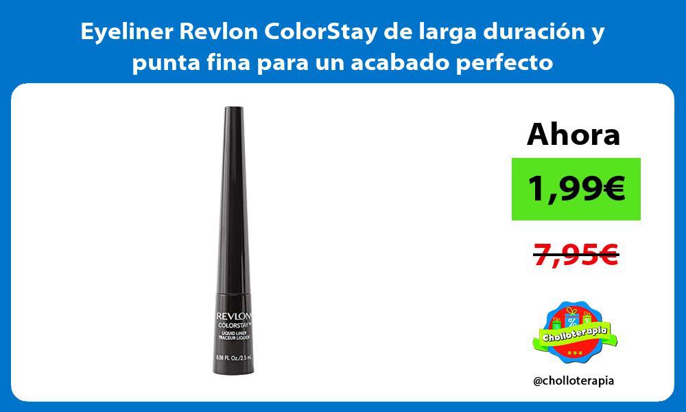 Eyeliner Revlon ColorStay de larga duración y punta fina para un acabado perfecto