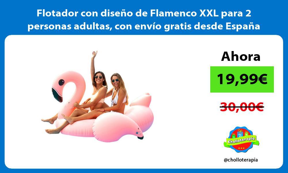 Flotador con diseño de Flamenco XXL para 2 personas adultas con envío gratis desde España