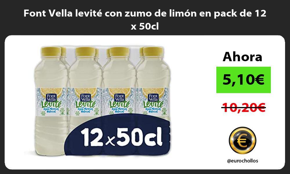 Font Vella levité con zumo de limón en pack de 12 x 50cl