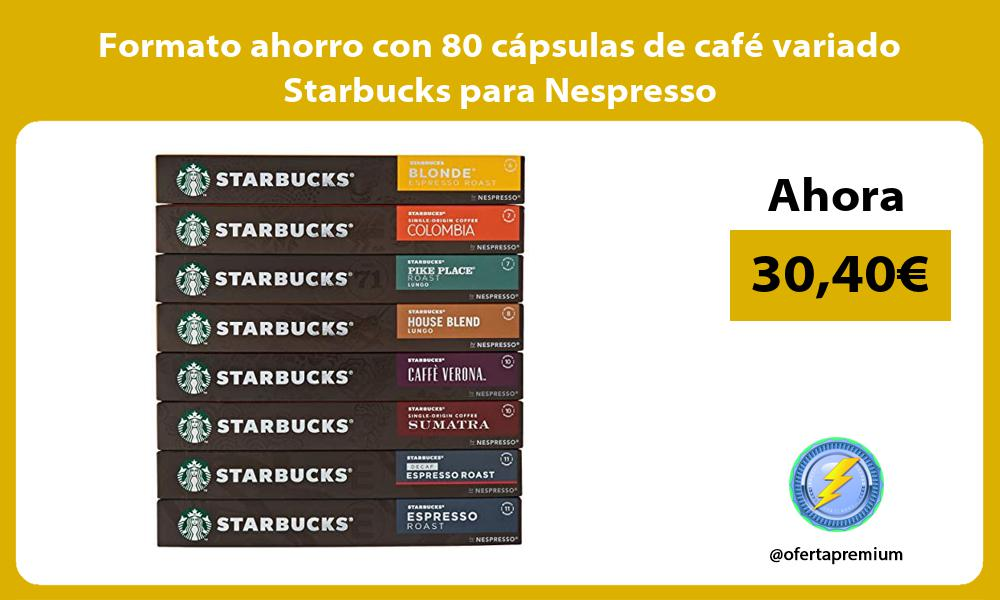 Formato ahorro con 80 cápsulas de café variado Starbucks para Nespresso