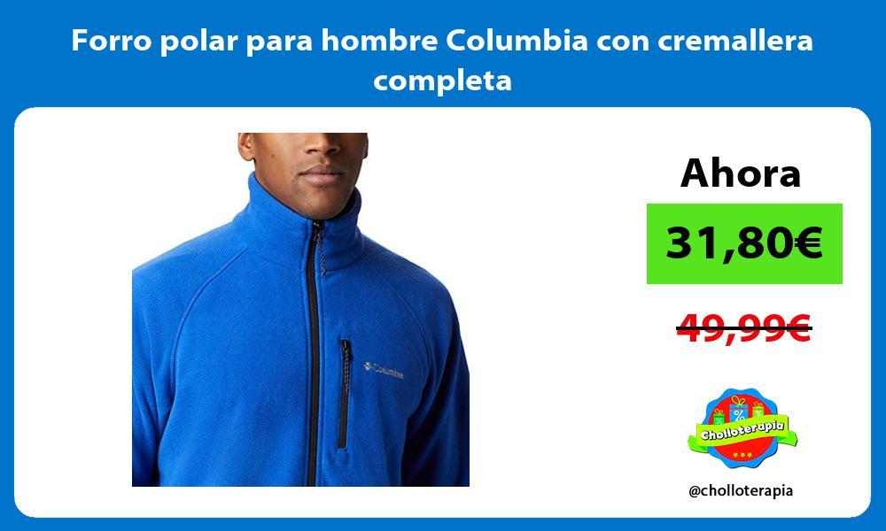 Forro polar para hombre Columbia con cremallera completa