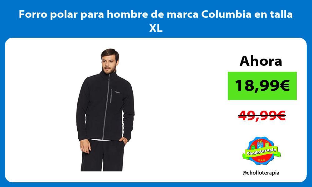 Forro polar para hombre de marca Columbia en talla XL