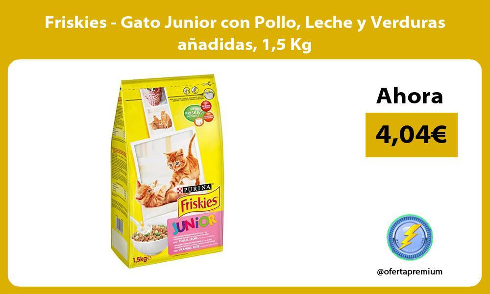 Friskies Gato Junior con Pollo Leche y Verduras añadidas 15 Kg